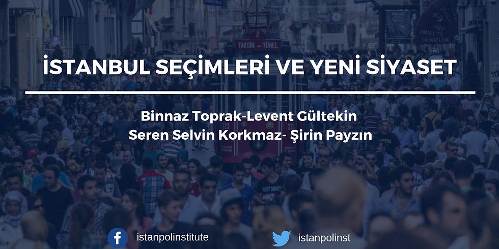 İstanbul Seçimleri ve Yeni Siyaset