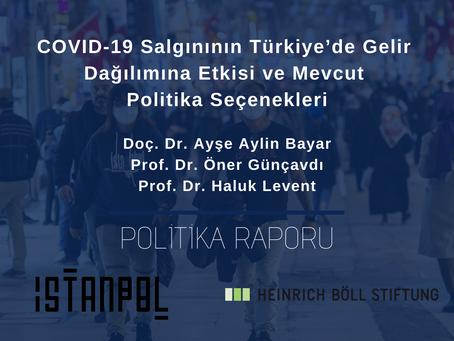 COVID-19 Salgınının Türkiye'de Gelir Dağılımına Etkisi ve Mevcut Politika Seçenekleri