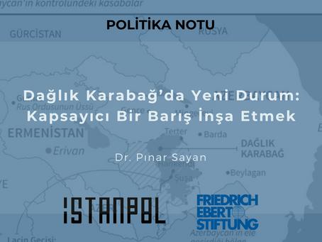 Dağlık Karabağ'da Yeni Durum: Kapsayıcı Bir Barış İnşa Etmek