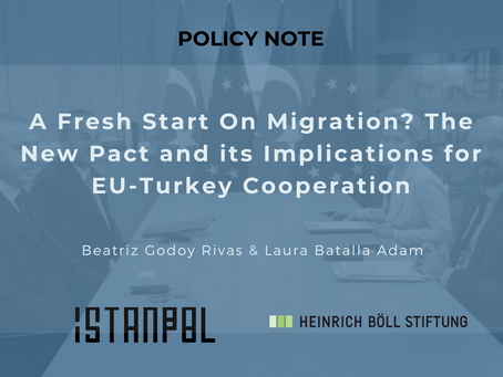 A Fresh Start On Migration? The New Pact And Its Implications For EU-Turkey Cooperation