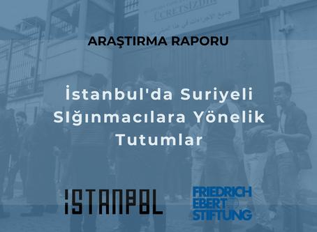 İstanbul'da Suriyeli Sığınmacılara Yönelik Tutumlar