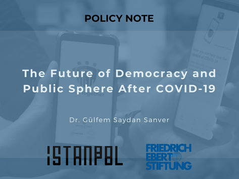 The Future of Democracy and Public Sphere After COVID-19