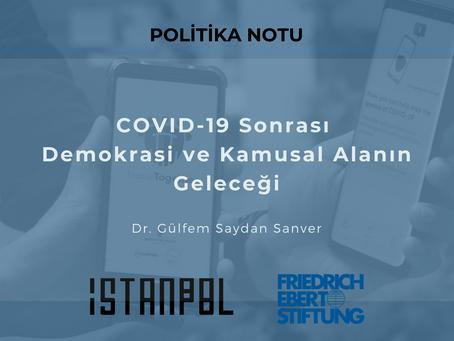 COVID-19 Sonrası Demokrasi ve Kamusal Alanın Geleceği