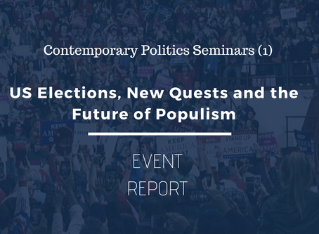 CPS (1) Event Report: US Elections, New Quests and the Future of Populism