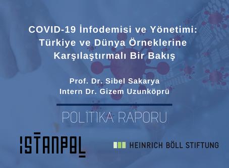 COVID-19 İnfodemisi ve Yönetimi: Türkiye ve Dünya Örneklerine Karşılaştırmalı Bir Bakış