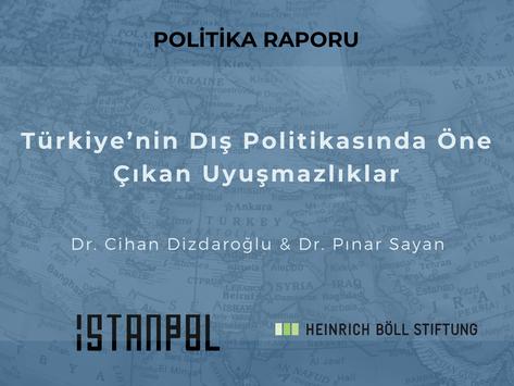 Türkiye'nin Dış Politikasında Öne Çıkan Uyuşmazlıklar