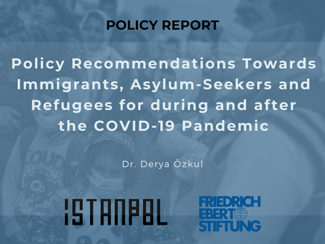 Policy Recommendations Towards Immigrants, Asylum-Seekers and Refugees for the COVID-19 Pandemic