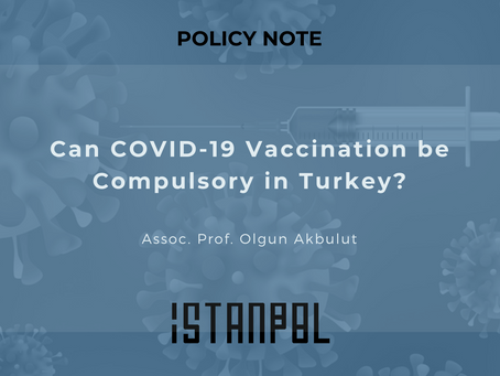 Can COVID-19 Vaccination be Compulsory in Turkey?