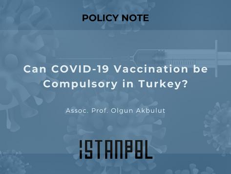 CanCOVID-19 Vaccination be Compulsory in Turkey?