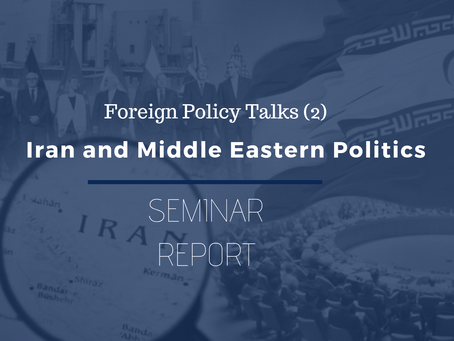 FPT (2) Seminar Report: Iran & Middle Eastern Politics
