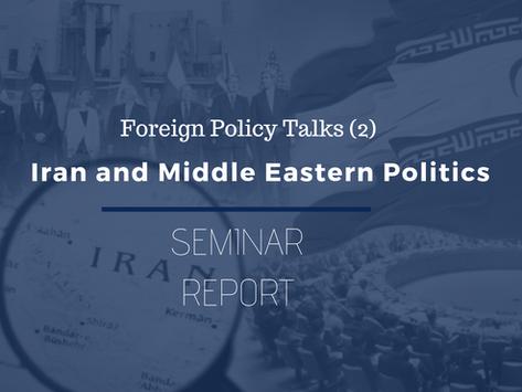 FPT (2) Seminer Raporu: İran & Ortadoğu Politikası