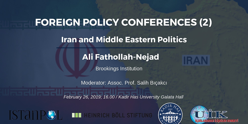Foreign Policy Conferences (2): Iran and Middle Eastern Politics