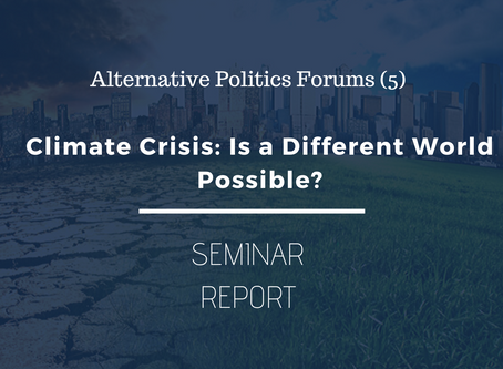 APF (5) Report: Climate Crisis - Is a Different World Possible?