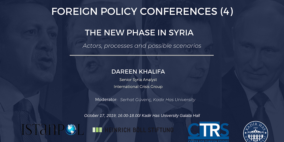 Foreign Policy Conferences (4): The new phase in Syria: Actors, processes and possible scenarios