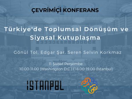 """IstanPol-MEI ortaklığı ile toplantı serisi: """"Türkiye'de Toplumsal ve Siyasal Dönüşümün Dinamikleri"""""""