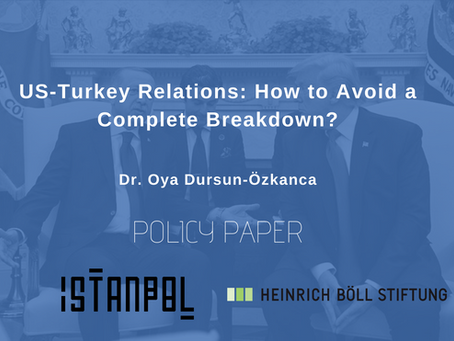 US-Turkey Relations -  How to Avoid a Complete Breakdown?