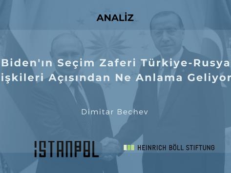 Biden'ın Seçim Zaferi Türkiye-Rusya İlişkileri Açısından Ne Anlama Geliyor?