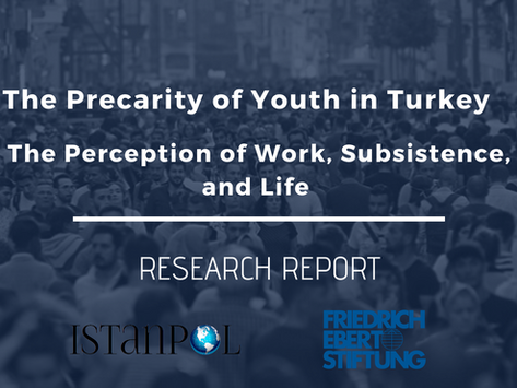 The Precarity of Youth in Turkey: The Perception of Work, Subsistence and Life