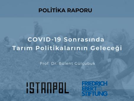 COVID-19 Sonrasında Tarım Politikalarının Geleceği