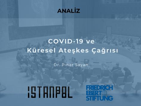 COVID-19 ve Küresel Ateşkes Çağrısı