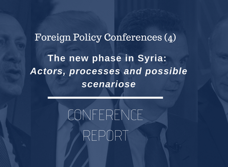 FPC (4) Conference Report: The New Phase in Syria: Actors, Processes and Possible Scenarios