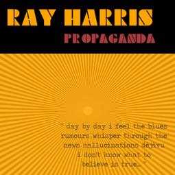 RAY HARRIS _ PROPAGANDA _ FRONT COVER.jpg