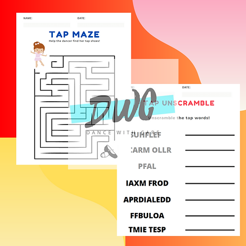 Tap Dance Worksheets - 4 PACK for Kids - Mazes, Scramble, Dot to Dot