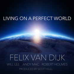 Living On A Perfect World
