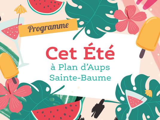 """Programme """"Cet Été à Plan d'Aups"""""""