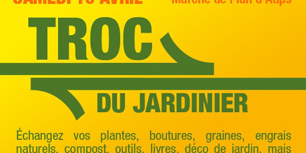 Troc du Jardinier