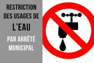 Restriction d'eau jusqu'au 31 juillet