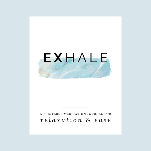 Exhale: Printable Meditation E-Journal
