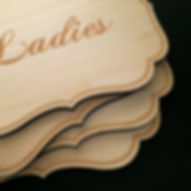wood signs, laser etched wedding sign, restroom, bathroom, powder room, creative laser cutting, event planning, weddings, parties, party needs