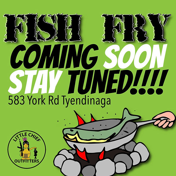 Little Chief Fish Fry Coming soon copy.j