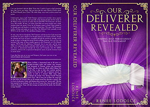 Our Deliverer Revealed: Finding Jesus Throughout The Old Testament