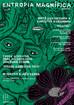 ENTROPIA MAGNÍFICA apresenta Mats Gustafsson e Christof Kurzmann | Frode Gjerstad Trio | M.Takara +