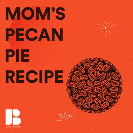 Mom's Pecan Pie Recipe