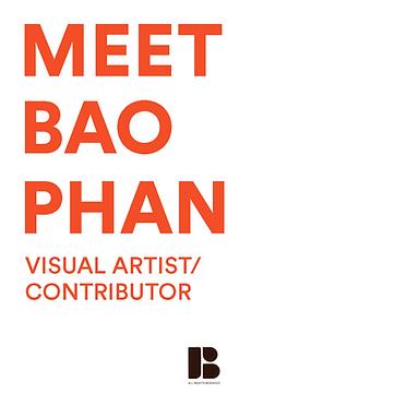Meet Bao Phan Born Brown Contributor.png