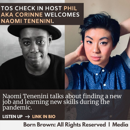 ToS Check in with Naomi Tenenini