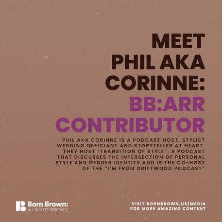 Meet Phil aka Corinne