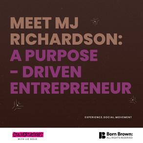 Meet MJ Richardson