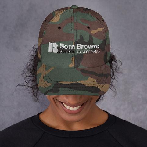 Born Brown Camo Dad Hat.jpg