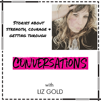 Conversations with Liz Gold.png