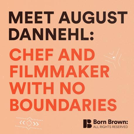 Meet August Dannehl