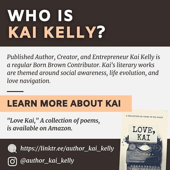 Who is Kai Kelly?