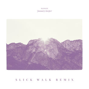 Panteon - January Keeper ( Slick Walk Remix)