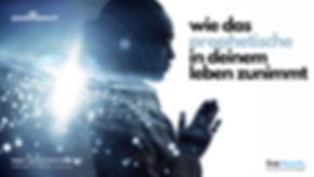 Wie das prophetische in deinem Leben zun