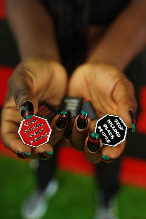 STOP KILLING BLACK PEOPLE - ENAMEL PIN