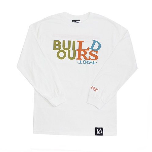 BUILD OURS x LDRS 1354   L/S TEE - WHITE