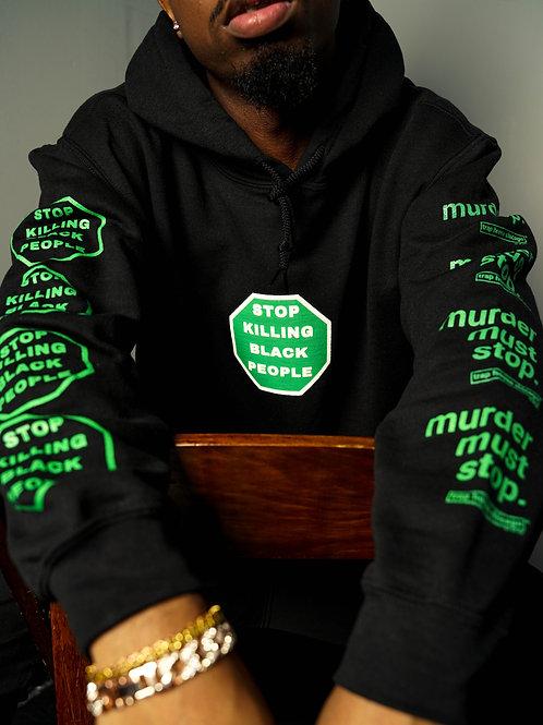 STOP KILLING BLACK PEOPLE x Murder Must Stop Hoodie Green